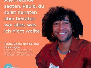 Folge 8: Paulo Cesar dos Santos Conceição – Vom Umweltpolitische Studium zu Flüchtlingsarbeit